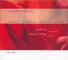 Libertango[s] - Tooten & De May